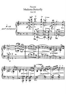 Мадам Баттерфляй: Акт III, для солистов, хора и фортепиано by Джакомо Пуччини