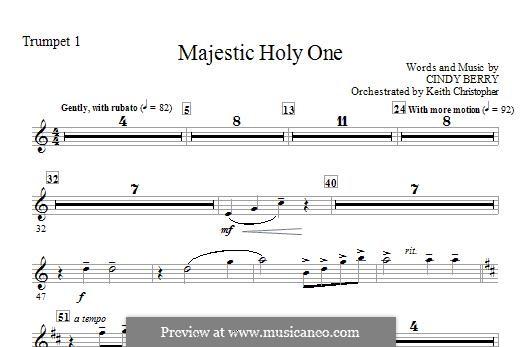 Majestic Holy One: Trumpet 1 part by Cindy Berry