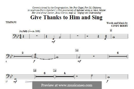 Give Thanks To Him and Sing: Партия литавр by Cindy Berry