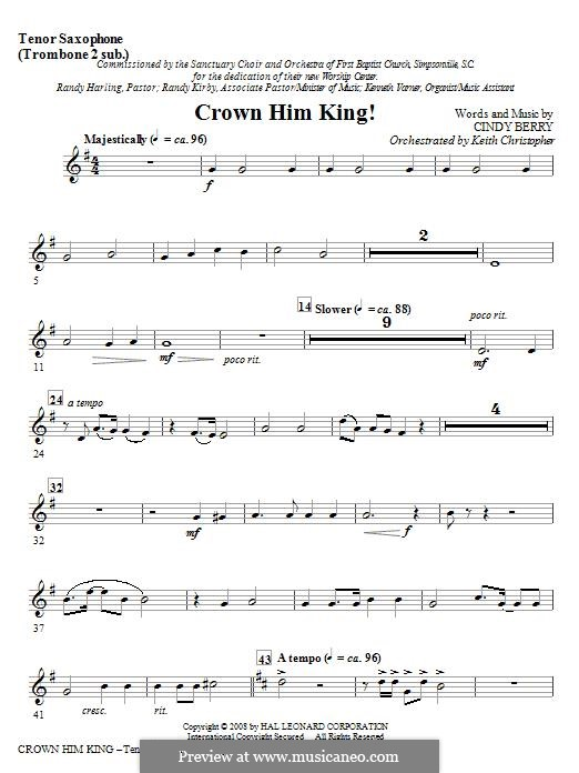 Crown Him King!: Tenor Sax (Trombone 2 sub) part by Cindy Berry