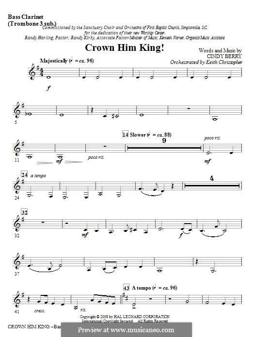Crown Him King!: Bass Clarinet (sub. Tbn 3) part by Cindy Berry