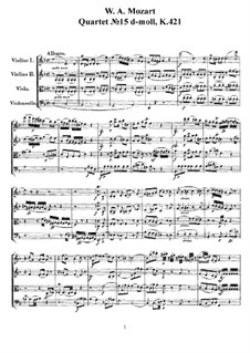 Струнный квартет No.15, K.421/K.417b: Партитура, Партии by Вольфганг Амадей Моцарт