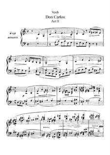 Дон Карлос: Акт II, для солистов, хора и фортепиано (Сокращённая версия) by Джузеппе Верди