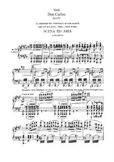 Дон Карлос: Акт IV, для солистов, хора и фортепиано (Сокращённая версия) by Джузеппе Верди