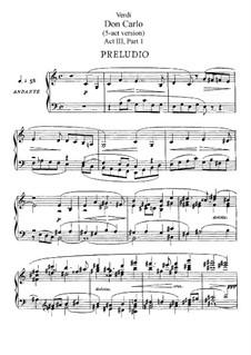 Дон Карлос: Акт III, для солистов, хора и фортепиано by Джузеппе Верди