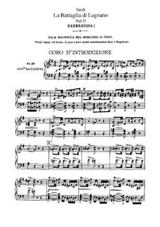 Битва при Леньяно: Акт II, для солистов, хора и фортепиано by Джузеппе Верди