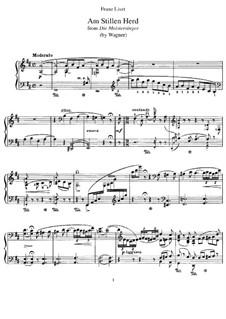 Транскрипция на тему из оперы 'Нюрнбергские мейстерзингеры' Вагнера, S.448: Для фортепиано by Франц Лист