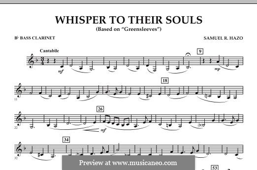 Whisper to Their Souls (based on 'Greensleeves'): Bb Bass Clarinet part by Samuel R. Hazo