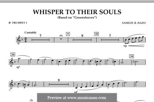 Whisper to Their Souls (based on 'Greensleeves'): Bb Trumpet 1 part by Samuel R. Hazo