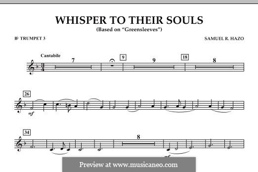 Whisper to Their Souls (based on 'Greensleeves'): Bb Trumpet 3 part by Samuel R. Hazo