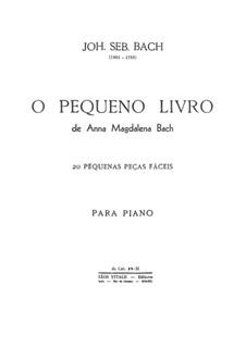 Избранные пьесы: Для фортепиано, BWV Anh.113-130, 132 by Иоганн Себастьян Бах