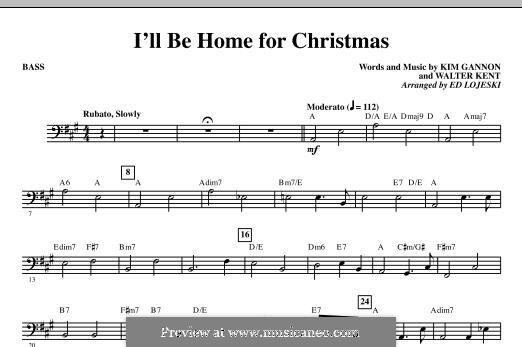 I'll Be Home for Christmas: Партия баса by Kim Gannon, Walter Kent