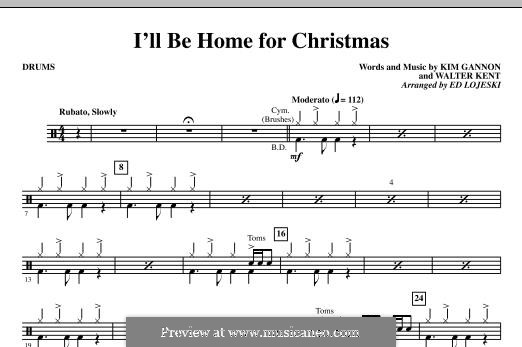 I'll Be Home for Christmas: Drums part by Kim Gannon, Walter Kent