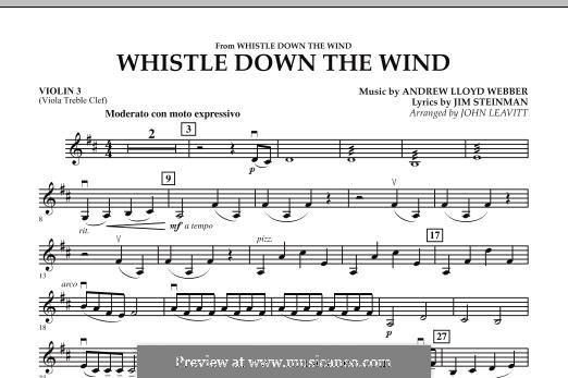 Whistle Down the Wind (from Whistle Down the Wind): Violin 3 (Viola T.C.) part by Andrew Lloyd Webber