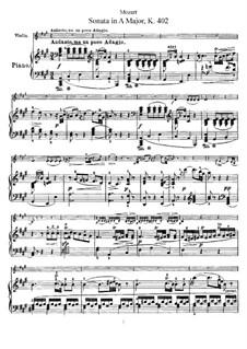 Соната для скрипки и фортепиано No.29 ля мажор, K.402: Партитура, сольная партия by Вольфганг Амадей Моцарт