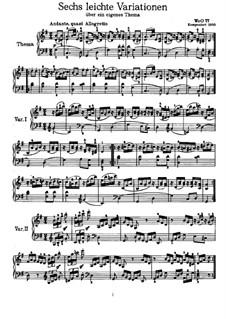 Шесть вариаций на собственную тему, WoO 77: Для фортепиано by Людвиг ван Бетховен