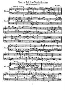 Шесть лёгких вариаций на тему швейцарской песни для фортепиано, WoO 64: Для одного исполнителя by Людвиг ван Бетховен