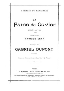 La farce du cuvier: Act I, for vVoices and piano by Габриэль Дюпон