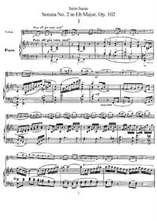 Соната для скрипки и фортепиано No.2 ми-бемоль мажор, Op.102: Партитура, сольная партия by Камиль Сен-Санс