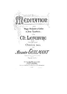 Размышление для органа, оркестра и двух гобоев, Op.68: Для органа by Шарль Лефевр
