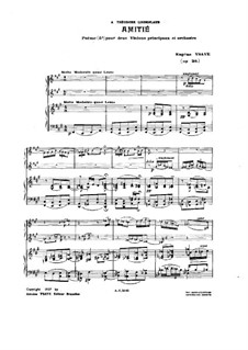 Amitié. Poem, Op.26: For two violins and piano by Эжен Изаи