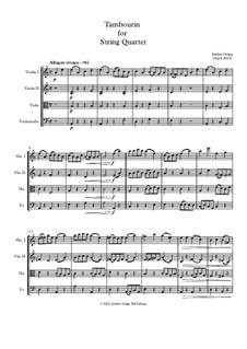 Tambourin for String Quartet: Tambourin for String Quartet by Jordan Grigg