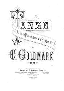 Венгерские танцы для фортепиано в четыре руки, Op.22: Венгерские танцы для фортепиано в четыре руки by Карл Голдмарк