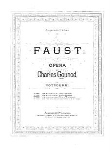 Фауст: Попурри, для фортепиано в четыре руки by Шарль Гуно