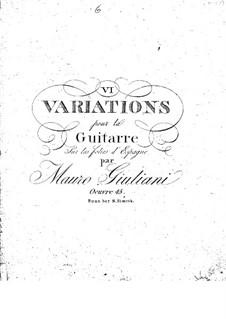 Шесть вариаций для гитары, Op.45: Шесть вариаций для гитары by Мауро Джулиани