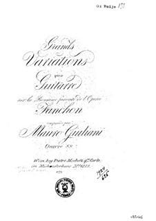Большие вариации на тему романса из оперы 'Fanchon' для гитары, Op.88: Большие вариации на тему романса из оперы 'Fanchon' для гитары by Мауро Джулиани