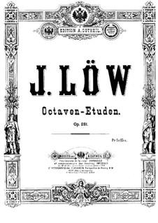 Восемь октавных этюдов, Op.281: Восемь октавных этюдов by Josef Löw