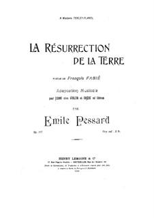 La résurrection de la terre, Op.117: La résurrection de la terre by Эмиль Пессард