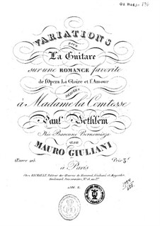 Вариации на романс из оперы 'La Gloire et l'Amour', Op.105: Для гитары by Мауро Джулиани