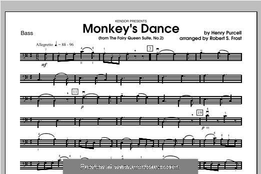 Королева фей, Z.629: Monkey's Dance, for strings – Bass part by Генри Пёрсел