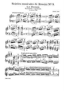 Транскрипции на темы из цикла 'Музыкальные вечера' Россини, S.424: No.9 Неаполитанская тарантелла by Франц Лист