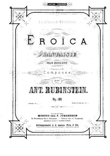 Эроика. Фантазия для оркестра, Op.110: Версия для фортепиано в 4 руки by Антон Рубинштейн