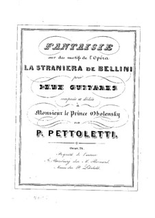 Fantasia for Two Guitars on Motive from Opera 'La Straniera' by Bellini, Op.24: Fantasia for Two Guitars on Motive from Opera 'La Straniera' by Bellini by Пьетро Петтолетти