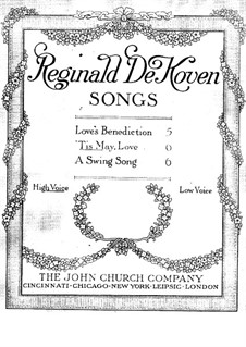 Three Songs, Op.190: No.2 Tis May Love by Reginald De Koven