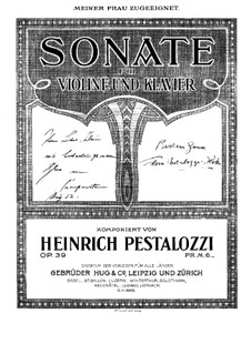 Соната ля минор для скрипки и фортепиано, Op.39: Партитура by Johann Heinrich Pestalozzi