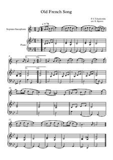 10 Easy Classical Pieces For Soprano Saxophone & Piano Vol.5: Old French Song by Вольфганг Амадей Моцарт, Франц Шуберт, Антонин Дворжак, Жорж Бизе, Георг Фридрих Гендель, Джузеппе Верди, Петр Чайковский, Эмиль Вальдтойфель, Адольф Адам, Себастьян Ирадьер