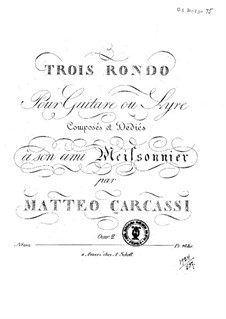 Три рондо, Op. 2: Для гитары by Маттео Каркасси