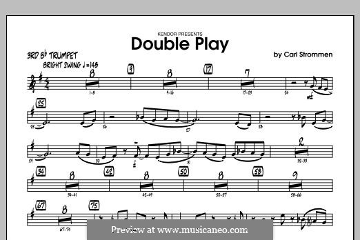 Double Play: 3rd Bb Trumpet part by Carl Strommen