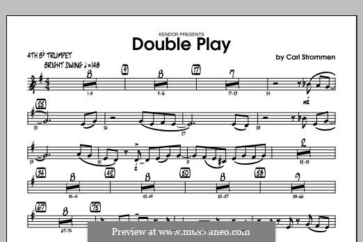 Double Play: 4th Bb Trumpet part by Carl Strommen
