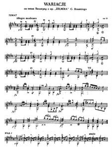 Вариации на тему каватины из оперы 'Zelmira' Россини для гитары, Op.16: Вариации на тему каватины из оперы 'Zelmira' Россини для гитары by Ян Непомуцен Бобрович