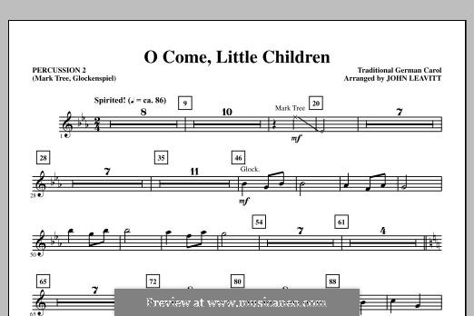 O Come, Little Children: Percussion 2 part by Иоганн Авраам Шульц