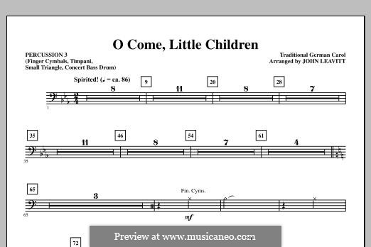 O Come, Little Children: Percussion 3 part by Иоганн Авраам Шульц