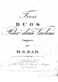 Три дуэта для двух скрипок: Три дуэта для трех скрипок by Мад Грегер Дам