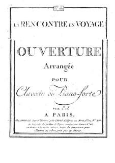 La rencontre en voyage: Увертюра, для клавесина (или фортепиано) by Антонио Бартоломео Бруни