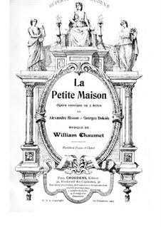 La petite maison: Акт I by William Chaumet