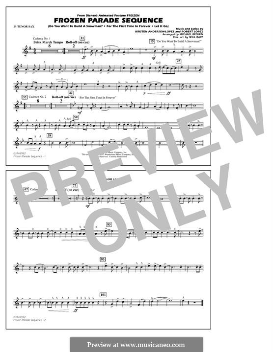 Frozen Parade Sequence: Bb Tenor Sax part by Robert Lopez, Kristen Anderson-Lopez